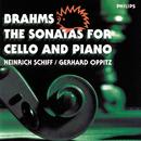 Brahms: The Sonatas for Cello and Piano/Heinrich Schiff, Gerhard Oppitz