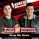 Drag Me Down (The Voice Brasil 2016)/Bruno Gadiol, Matheus Santanielli