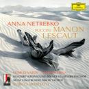 Puccini: Manon Lescaut (Live)/Anna Netrebko, Yusif Eyvazov, Armando Piña, Konzertvereinigung Wiener Staatsopernchor, Münchner Rundfunkorchester, Marco Armiliato