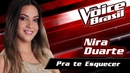 Pra Te Esquecer(The Voice Brasil 2016 / Audio)/Nira Duarte