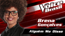 Alguém Me Disse (The Voice Brasil 2016 / Audio)/Brena Gonçalves