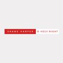 O Holy Night/Shane Harper