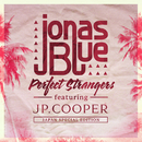 Perfect Strangers (Japan Special Edition) (feat. JP Cooper)/Jonas Blue