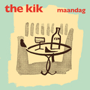 Maandag/The Kik