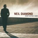 Home Before Dark/Neil Diamond