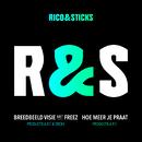 Breedbeeld Visie / Hoe Meer Je Praat/Rico, Sticks