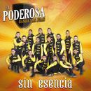 Sin Esencia/La Poderosa Banda San Juan