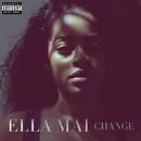 CHANGE/Ella Mai