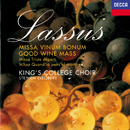 Lassus: Missa Vinum Bonum, etc./The Choir of King's College, Cambridge, Stephen Cleobury
