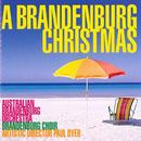 A Brandenburg Christmas/Australian Brandenburg Orchestra, Brandenburg Choir, Paul Dyer