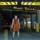 Mad Rush: Solo Piano Music Of Philip Glass/Sally Whitwell