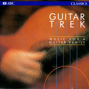 Music For A Guitar Family/Guitar Trek