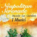 Neapolitan Serenade/I Musici