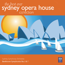 The Best Ever Sydney Opera House Collection Vol. 1 – Beethoven Symphonies No. 5 & 7/Sydney Symphony Orchestra, Willem van Otterloo