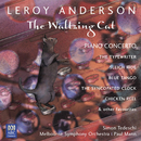 Leroy Anderson: The Waltzing Cat/Melbourne Symphony Orchestra, Paul Mann, Simon Tedeschi, Geoffrey Payne