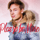 Please Be Mine For Christmas/Ben Mitkus