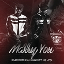 Marry You (feat. Ne-Yo)/Diamond Platnumz