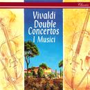Vivaldi: Double Concertos/I Musici