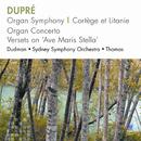 Dupré – Organ Symphony, Cortège Et Litanie, Organ Concerto, Versets On Ave Maris Stella/Michael Dudman, Sydney Symphony Orchestra, Patrick Thomas
