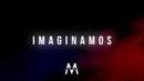 Imaginamos(Lyric Video)/Mickael Carreira