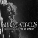 Inner Voice/Silent Circus