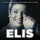 Elis (Trilha Sonora Original Do Filme)/Elis Regina