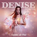 Cambio De Piel/Denise Rosenthal