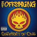 Conspiracy Of One/The Offspring
