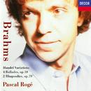 ブラ-ムス 4つのバラ-ドOp.10/Pascal Rogé
