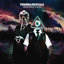 Ignorance Is Bliss/Thundamentals