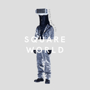 Square World mixed by Square from CTS/Square (CTS)