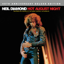 Hot August Night (Recorded Live In Concert / Deluxe Edition)/Neil Diamond