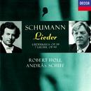 Schumann: Lieder/Robert Holl, András Schiff