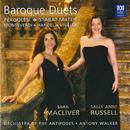 Baroque Duets: Pergolesi – Stabat Mater – Monteverdi – Handel – Vivaldi/Sara Macliver, Sally-Anne Russell, Orchestra of the Antipodes, Antony Walker