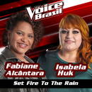 Set Fire To The Rain (The Voice Brasil 2016)/Fabiane Alcântara, Isabela Huk