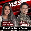 Quando A Chuva Passar (The Voice Brasil 2016)/Anna Akisue, Dan Costa
