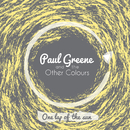 One Lap Of The Sun/Paul Greene & The Other Colours