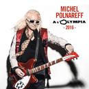 Olympia 2016 (Live)/Michel Polnareff
