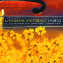 Evergreens for Strings/I Musici