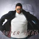 Super Hero/Dtroit Reed