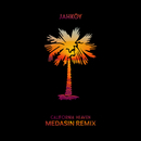 California Heaven (Medasin Remix) (feat. ScHoolboy Q)/JAHKOY