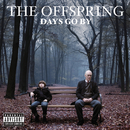 Days Go By/The Offspring