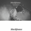 Headsick Sessions (Live)/Black Foxxes