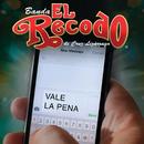 Vale La Pena/Banda El Recodo De Cruz Lizárraga