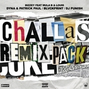 Challas (Remixes) (feat. Mula B, Louis)/Bizzey