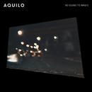 So Close To Magic/Aquilo