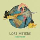 Evolución/Lori Meyers