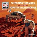 58: Expedition zum Mars / Kometen und Asteroiden/Was Ist Was