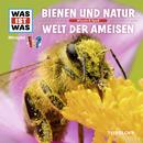 59: Bienen und Natur / Welt der Ameisen/Was Ist Was