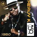 1950/Heavy-K